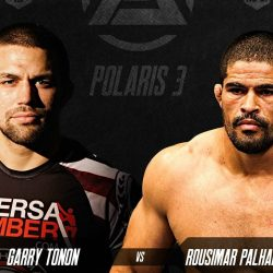 Polaris 3: Garry Tonon vs Rousimar Palhares